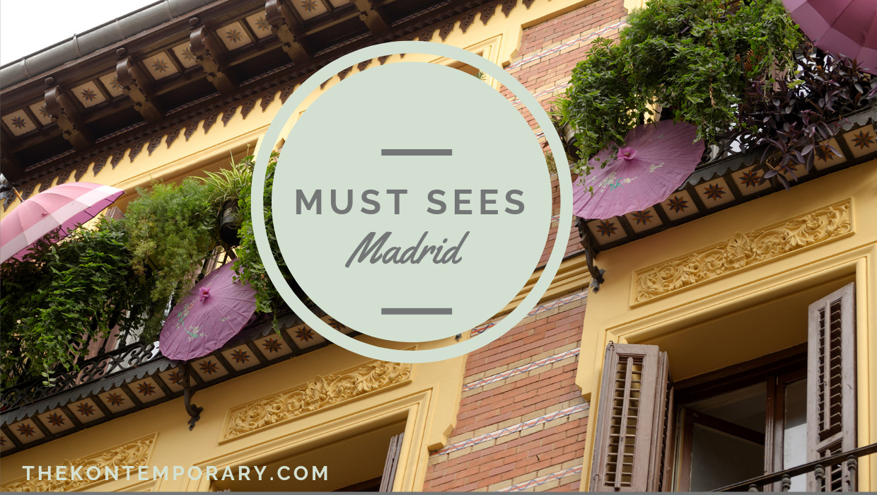 My 5 Must-Do's in Madrid