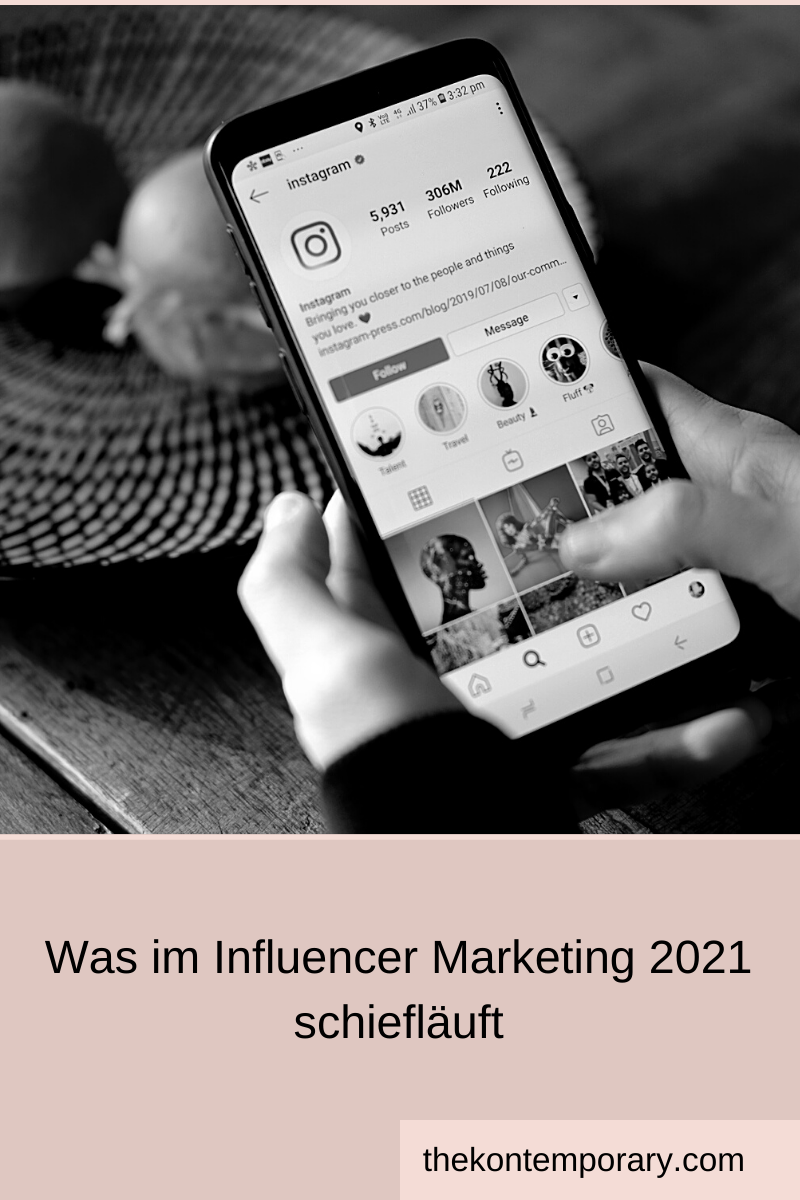 Was im Influencer Marketing 2021 schiefläuft